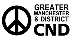 reater Manchester District Campaign for Nuclear Disarmament